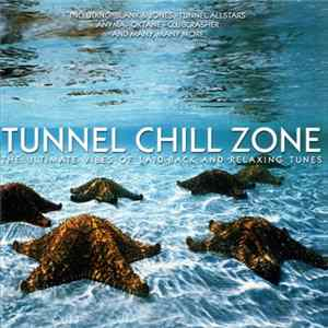 Various - Tunnel Chill Zone Part 1 mp3