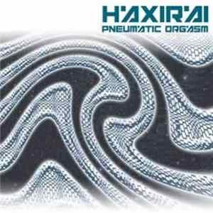 Haxirai - Pneumatic Orgasm mp3