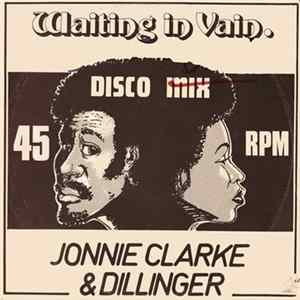 Jonnie Clarke & Dillinger / Bobby Ellis & Lennox Brown - Waiting In Vain / In Vain / Red Hot mp3
