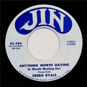 Debbie Ryals - Anything Worth Having (Is Worth Waiting For) / It's Not My Age, It's The Miles mp3