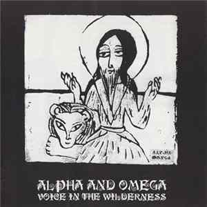 Alpha And Omega - Voice In The Wilderness mp3
